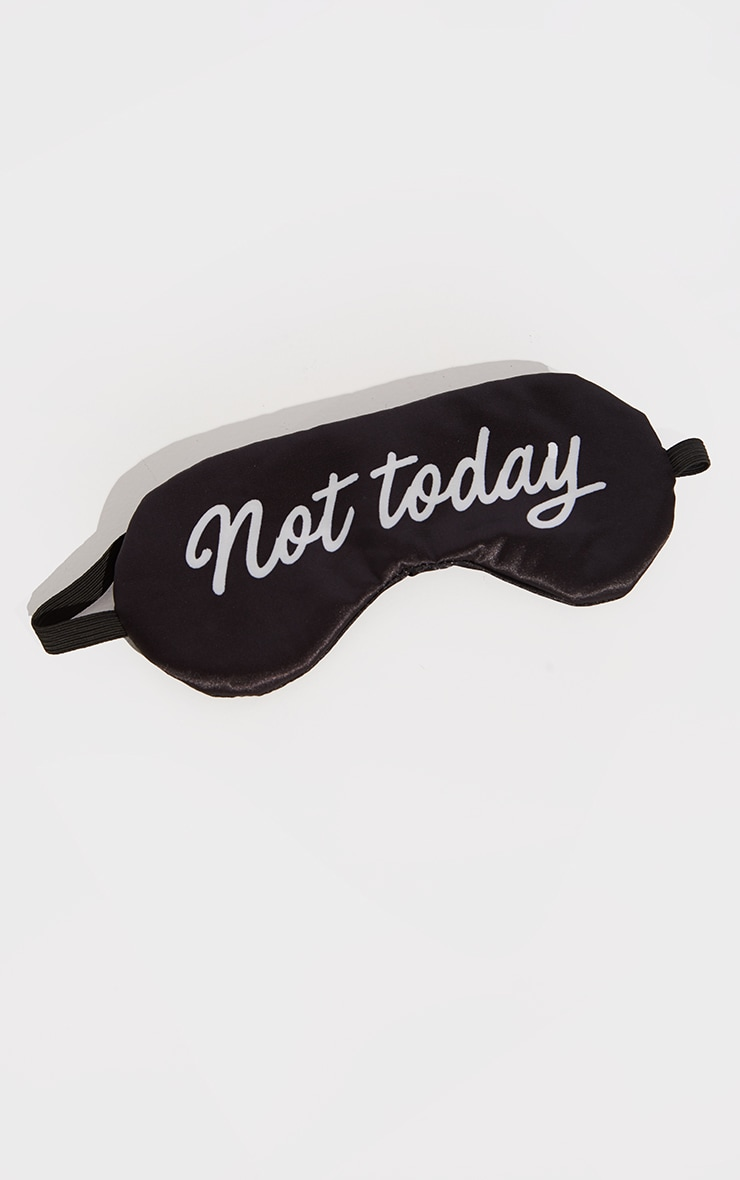 Black Not Today Slogan Satin Sleepmask 2
