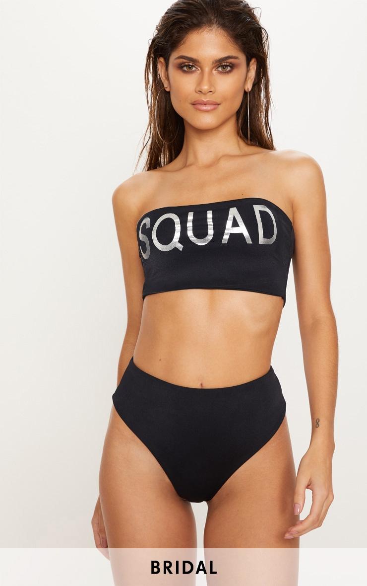 Squad Slogan Black Bandeau Bikini Top 1