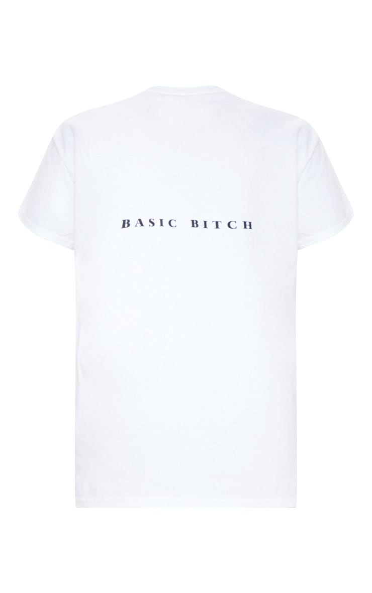 White Basic Bitch Slogan Back T-shirt 3