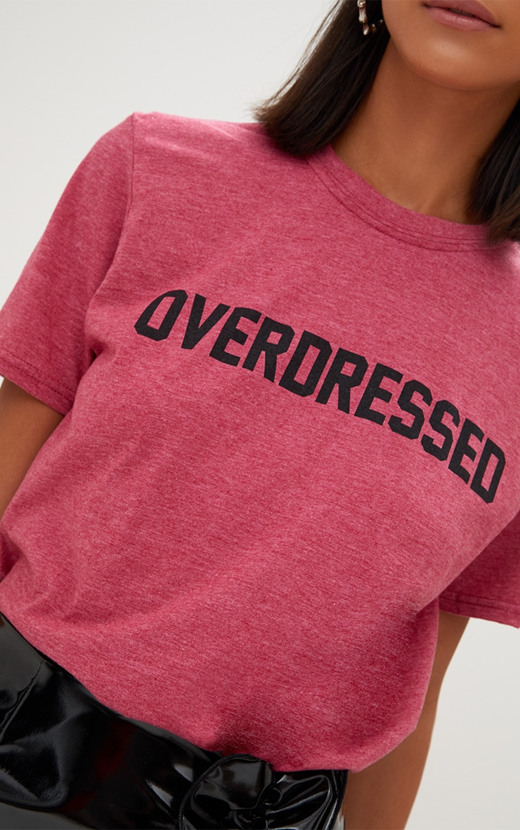 OVERDRESSED Slogan Burgundy T Shirt  5