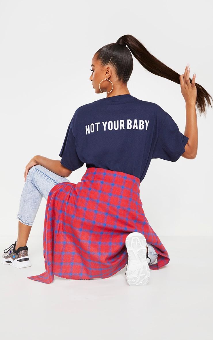 Navy Not Your Baby Slogan T Shirt 1