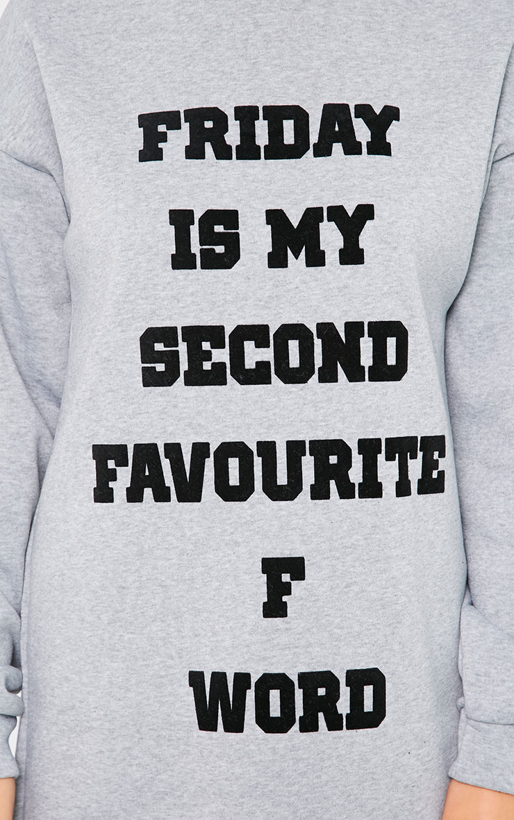 Samia Grey Friday Slogan Sweatshirt Dress 4