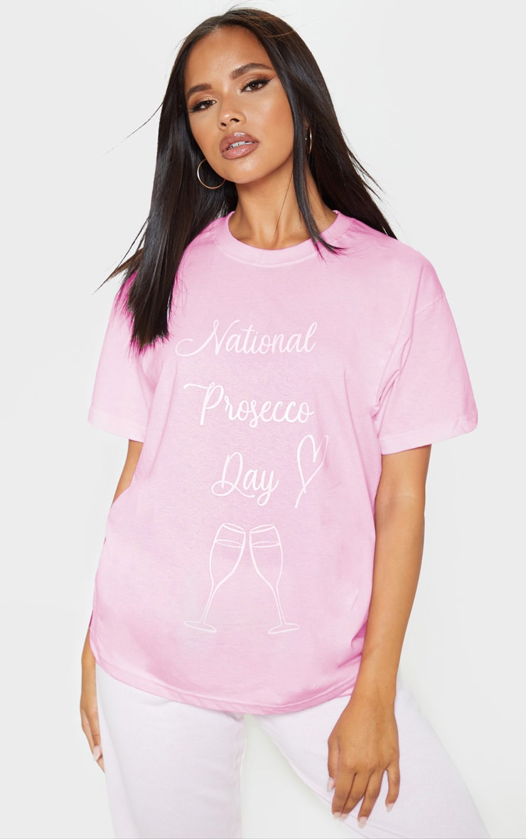 Pink National Prosecco Day Oversized T Shirt 1