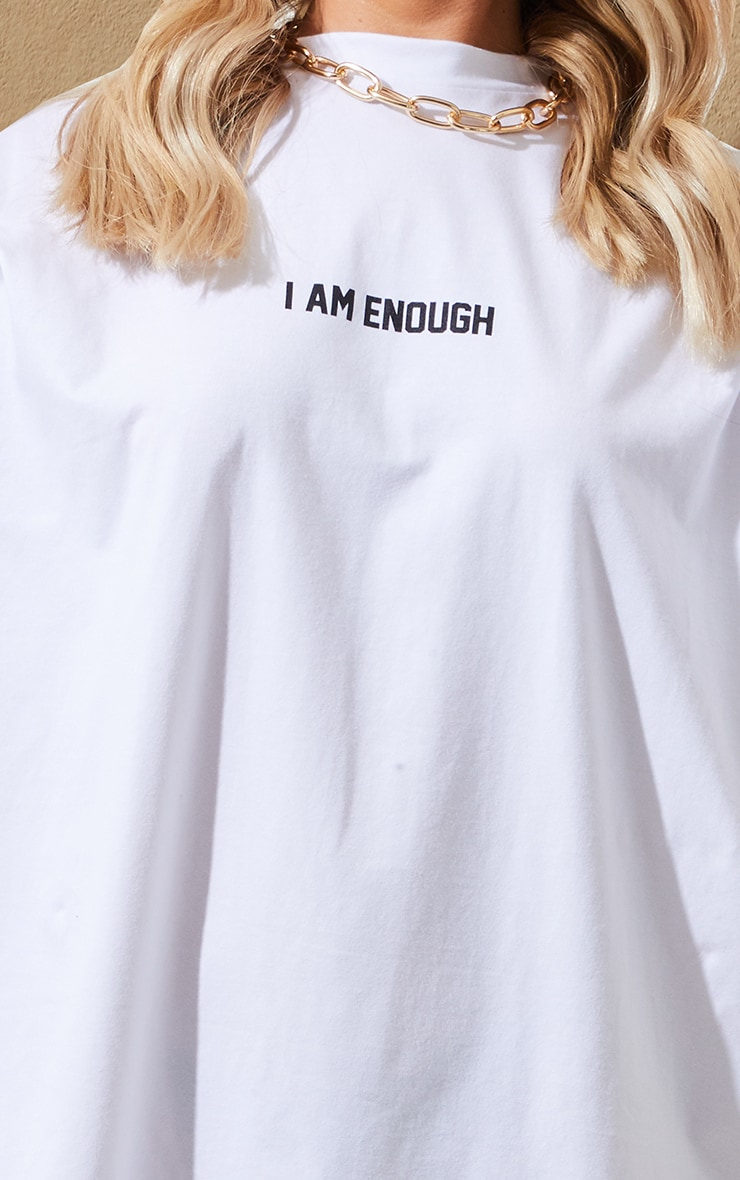 White I Am Enough Oversized Slogan T Shirt Dress 5