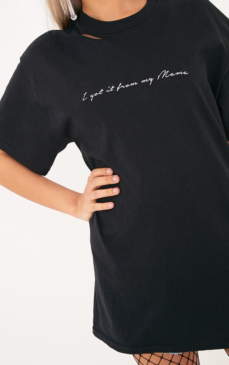 I Got It From My Mama Slogan Black T Shirt 5