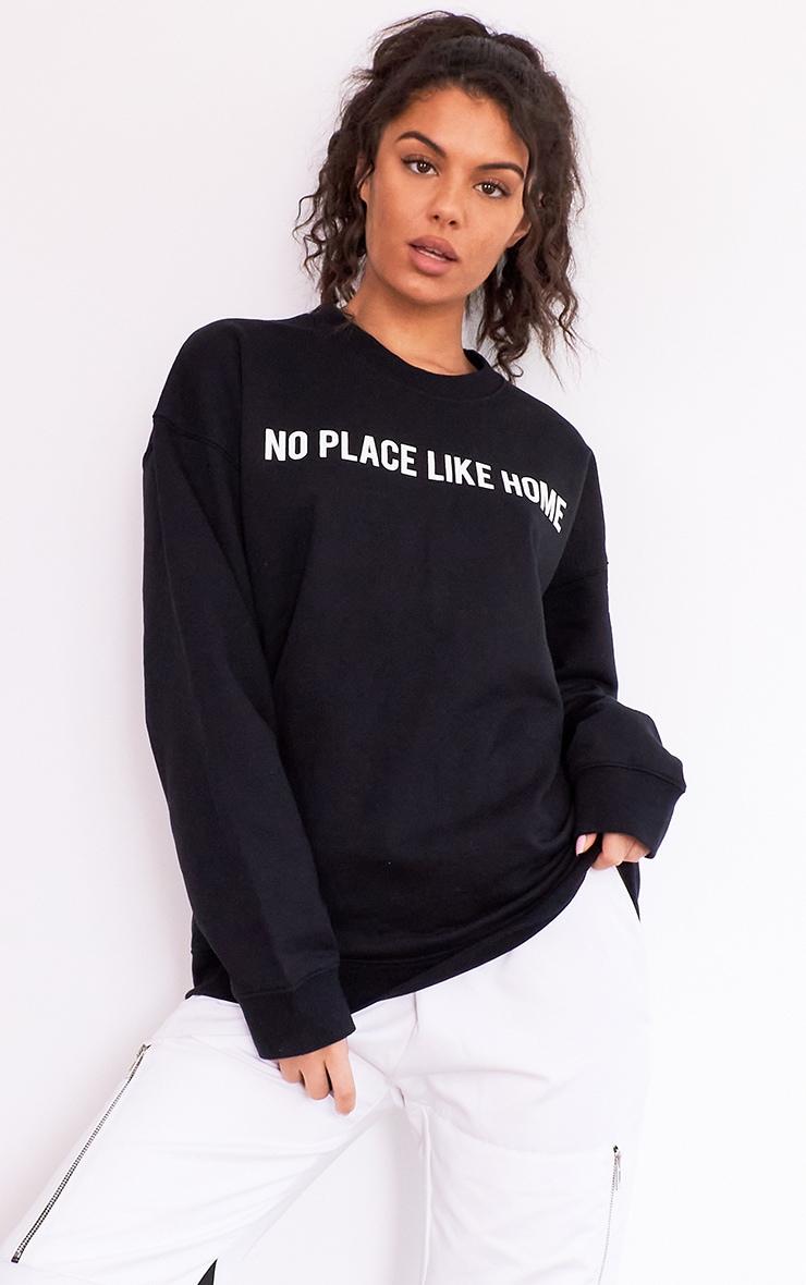 Black No Place Like Home Slogan Sweater 1