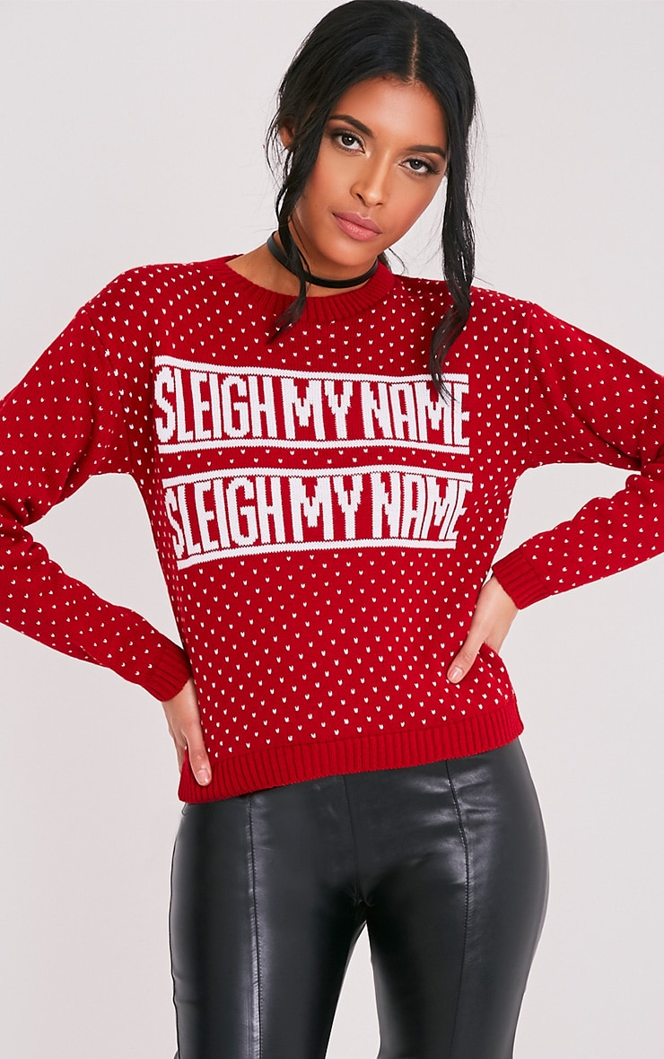 Sleigh My Name Red Christmas Jumper 1