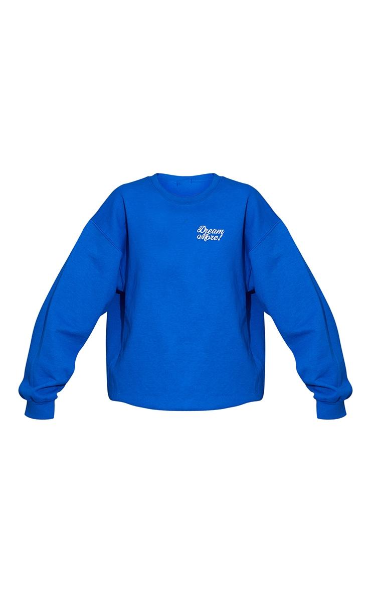 Cobalt  Dream More Slogan Embroidered Sweatshirt 5