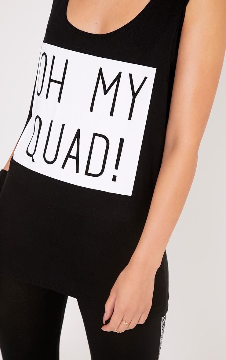 Oh My Quad Black Slogan Vest Top 5