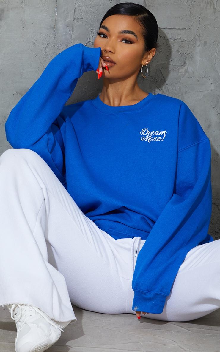 Cobalt  Dream More Slogan Embroidered Sweatshirt 1