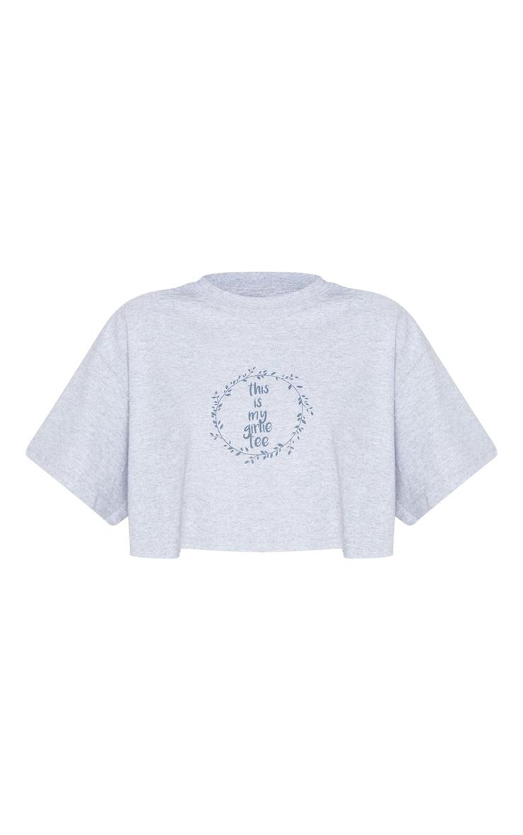Grey Girlie Slogan T Shirt 3