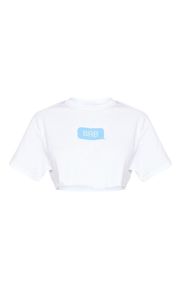 White BRB Slogan Crop T Shirt 3