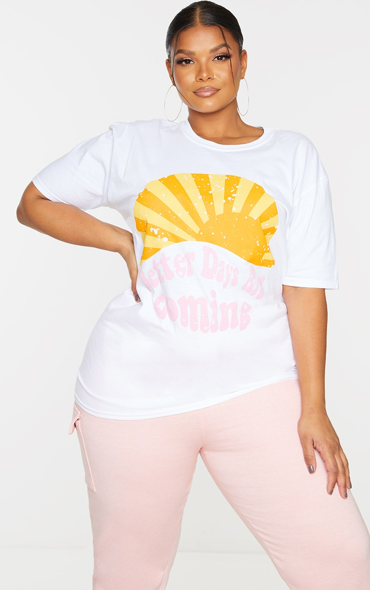 Plus White Better Days Are Coming T Shirt 3